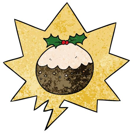 cartoon christmas pudding with speech bubble in retro texture style