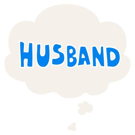 cartoon word husband with thought bubble in retro style Иллюстрация