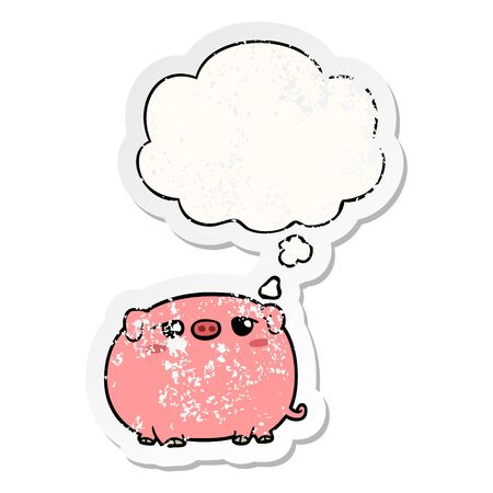 cute cartoon pig with thought bubble as a distressed worn sticker