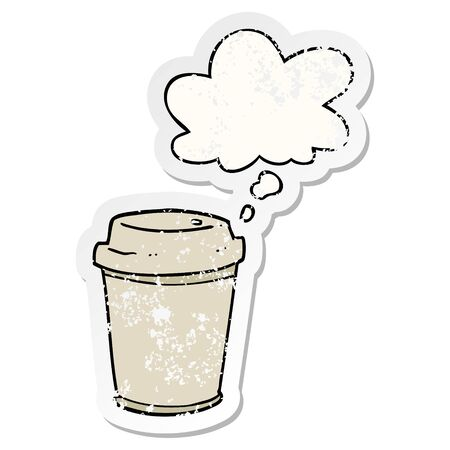 cartoon takeout coffee cup with thought bubble as a distressed worn sticker Ilustracja
