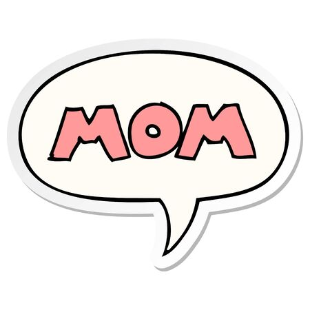 cartoon word mom with speech bubble sticker  イラスト・ベクター素材