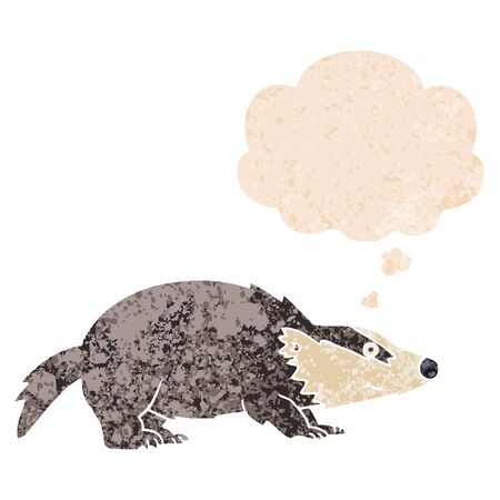cartoon badger with thought bubble in grunge distressed retro textured style
