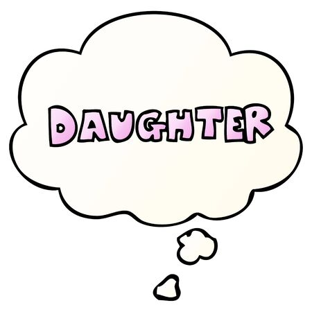 cartoon word daughter with thought bubble in smooth gradient style