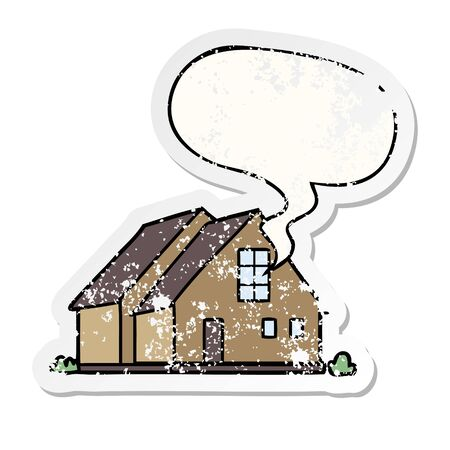 cartoon house with speech bubble distressed distressed old sticker Illustration