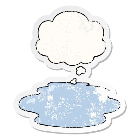 cartoon puddle of water with thought bubble as a distressed worn sticker 일러스트
