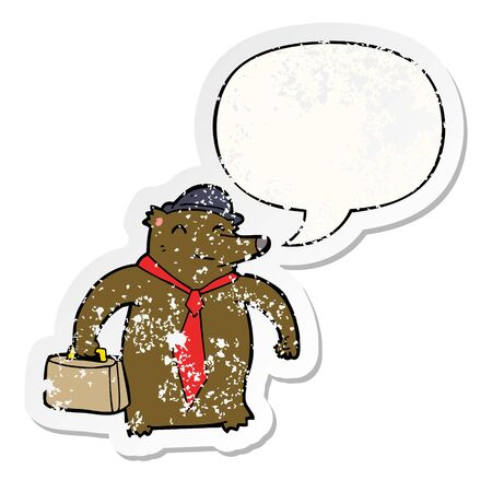 cartoon business bear with speech bubble distressed distressed old sticker
