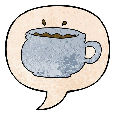 cartoon hot cup of coffee with speech bubble in retro texture style