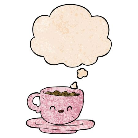 cartoon hot cup of coffee with thought bubble in grunge texture style