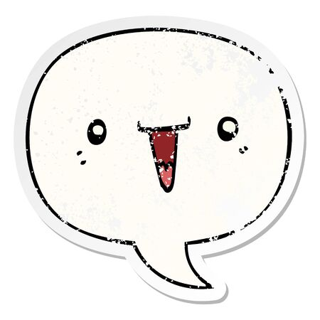 cute cartoon face with speech bubble distressed distressed old sticker