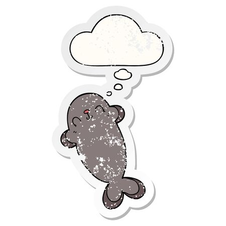 cartoon seal with thought bubble as a distressed worn sticker