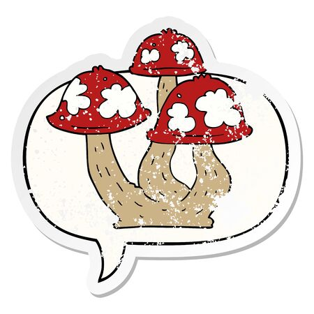 cartoon mushrooms with speech bubble distressed distressed old sticker