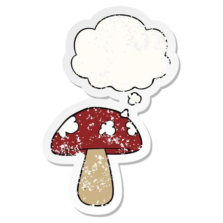 cartoon mushroom with thought bubble as a distressed worn sticker