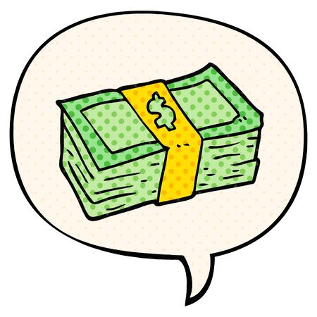 cartoon stack of cash with speech bubble in comic book style Illustration