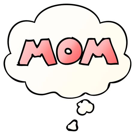 cartoon word mom with thought bubble in smooth gradient style