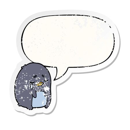 cartoon crying penguin with speech bubble distressed distressed old sticker