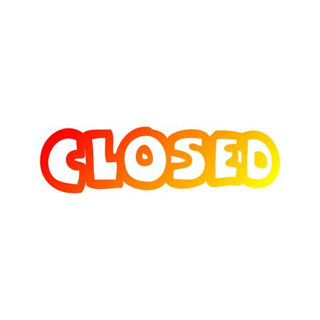 warm gradient line drawing of a cartoon closed sign