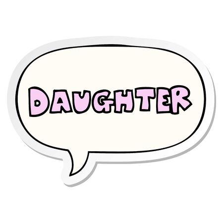 cartoon word daughter with speech bubble sticker