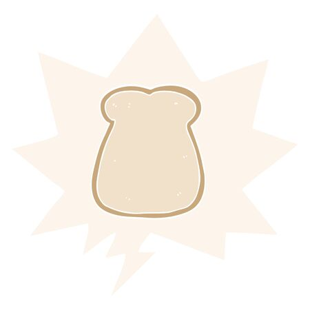 cartoon slice of bread with speech bubble in retro style