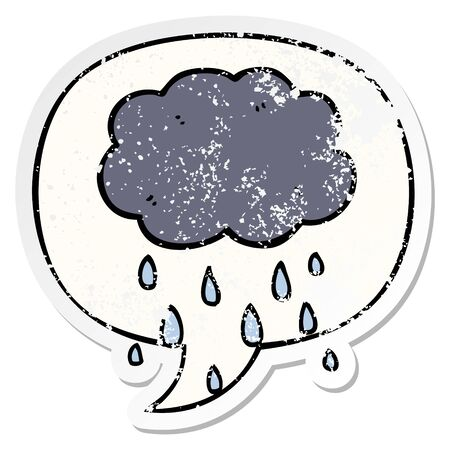 cartoon cloud raining with speech bubble distressed distressed old sticker