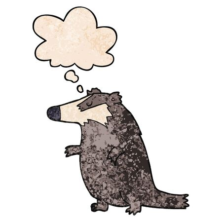 cartoon badger with thought bubble in grunge texture style