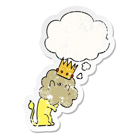 cartoon lion with crown with thought bubble as a distressed worn sticker Иллюстрация