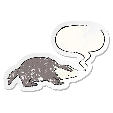 cartoon badger with speech bubble distressed distressed old sticker Ilustracja