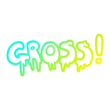 cold gradient line drawing of a cartoon word gross