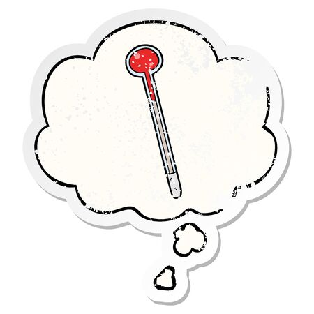 cartoon thermometer with thought bubble as a distressed worn sticker
