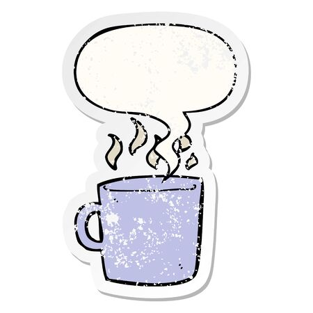 cartoon hot cup of coffee with speech bubble distressed distressed old sticker