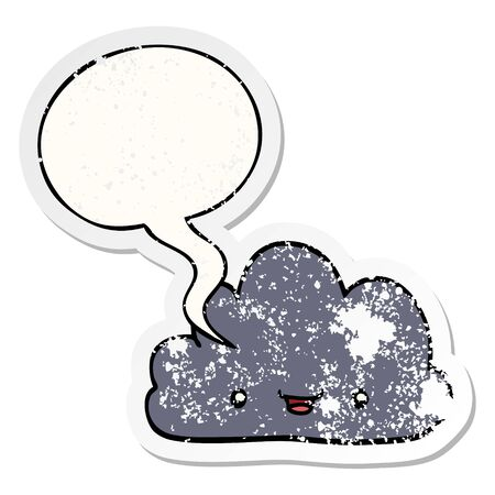 cartoon tiny happy cloud with speech bubble distressed distressed old sticker