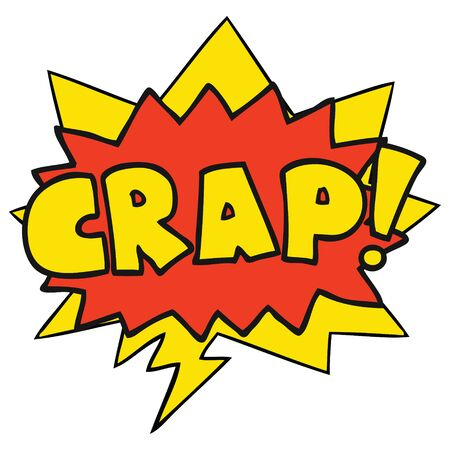 cartoon word Crap! with speech bubble Stock Illustratie