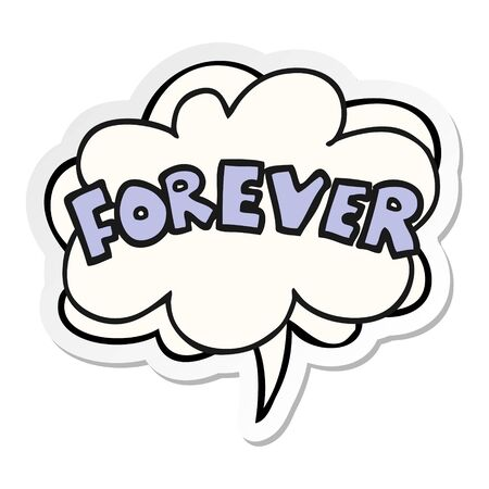 cartoon word Forever with speech bubble sticker