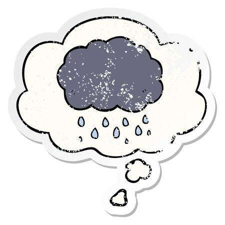 cartoon cloud raining with thought bubble as a distressed worn sticker