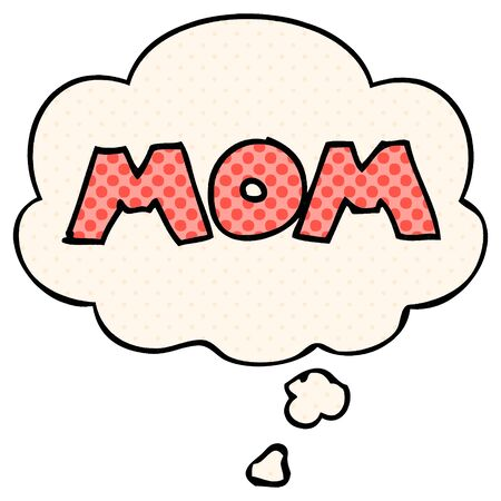cartoon word mom with thought bubble in comic book style