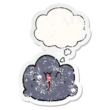 happy cloud cartoon with thought bubble as a distressed worn sticker