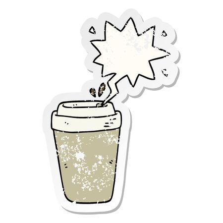 cartoon coffee cup with speech bubble distressed distressed old sticker