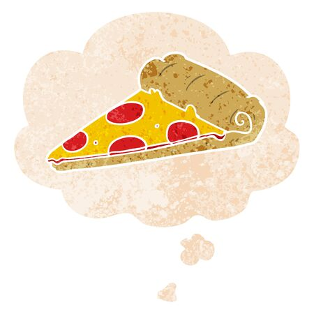 cartoon pizza slice with thought bubble in grunge distressed retro textured style