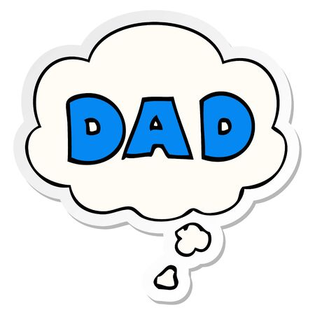 cartoon word dad with thought bubble as a printed sticker Ilustração