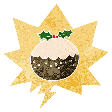 cartoon christmas pudding with speech bubble in grunge distressed retro textured style