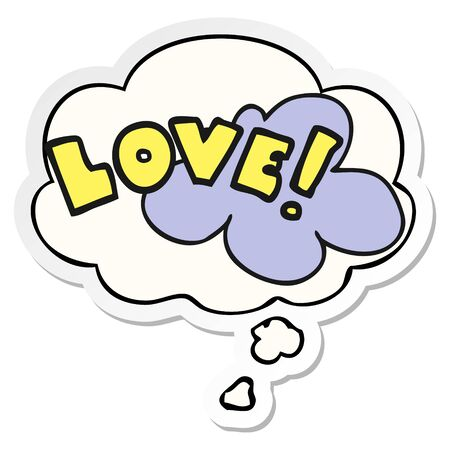 cartoon word love with thought bubble as a printed sticker