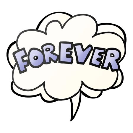 cartoon word Forever with speech bubble in smooth gradient style