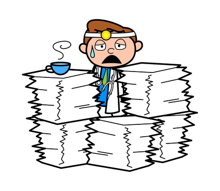 Cartoon Tired Doctor with Lots of Work Vector Illustration