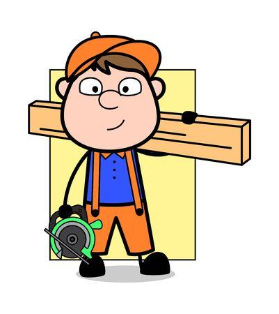 Tenant une machine de découpe et une planche - Retro Cartoon Carpenter Worker Vector Illustration