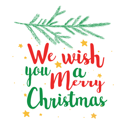 We wish you a Happy Christmas calligraphy text. Illustration vector postcard, poster, banner.