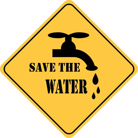 water conservation: save the water yellow sign