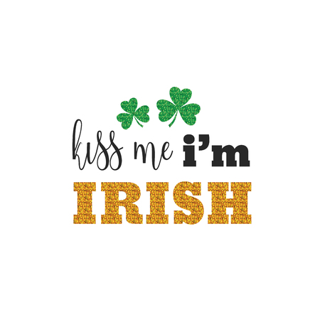 cute lettering phrase of St. Patrick Day. vector quote for banners, tshirts and cards