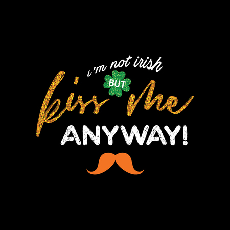 Cute lettering phrase of St. Patrick Day for your design