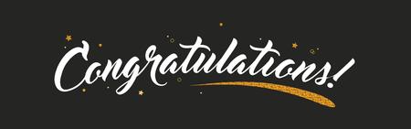 Felicitaciones, pancarta de felicitaciones con decoración brillante. Pincel moderno manuscrito letras fondo oscuro. Ilustración de vector de saludo