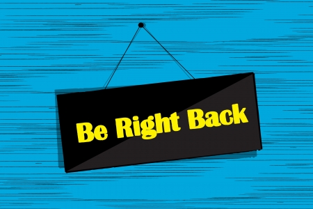 Be right back message board grunge sketch Stock Vector - 16682208
