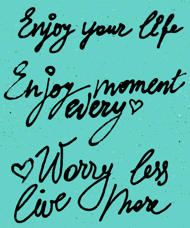 Enjoy your life, every moment watercolor vector lettering isolated on retro background